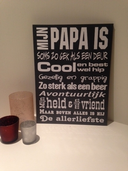 "Tekstbord ""mijn Papa is.."""